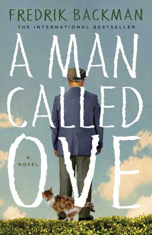 a man called ove by fredrick backman